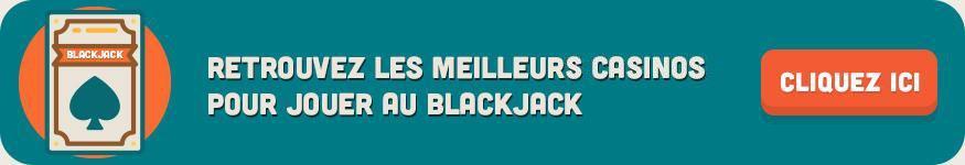 meilleurs casinos pour jouer au blackjack